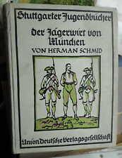Herman Schmid: Der Jägerwirt von München Erzählung a.d. bayrischen Geschichte