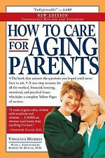 How to Care for Aging Parents by Virginia Morris 2004 Paperback