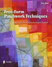 Free-Form Patchwork Techniques: Strip Piecing, Log Cabin Pattern, Carpet Pattern