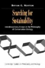 Searching for Sustainability: Interdisciplinary Essays in the Philosophy of Cons