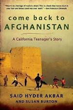Come Back to Afghanistan: Trying to Rebuild a Country with My Father, My Brother