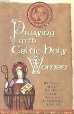 Praying with Celtic Holy Women