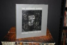 The Visionary Garden Photographs by Philippe Fichot/Die Form 1995 HC Numbered