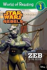 NEW PAPERBACK World of Reading Star Wars Rebels : Zeb to the Rescue - Level 1