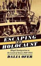 Escaping the Holocaust: Illegal Immigration to the Land of Israel, 193-ExLibrary