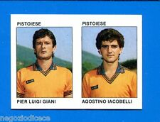 CALCIO FLASH '84 Lampo - Figurina-Sticker n. 421 - GIANI-IACOBELL -PISTOIESE-New