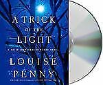 Chief Inspector Gamache Novel Ser.: A Trick of the Light 7 by Louise Penny...