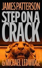 Step on a Crack No. 1 by James Patterson and M. Ledwidge 1st Ed (2007 Hardcover)