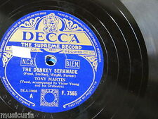 78rpm TONY MARTIN the donkey serenade / hear my song violetta