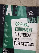 1958 AEA Original Equipment Electrical & Fuel Systems Service Parts Catalog T