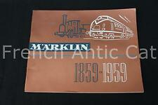 P668 Rare catalogue TRAIN MARKLIN 1859 1959 Neuf 100 ans 65 pages Fr auto