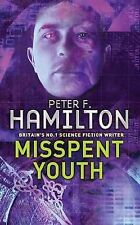 Misspent Youth, By Peter F. Hamilton,in Used but Acceptable condition