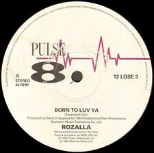 ROZALLA  - Born To Luv Ya - Pulse-8