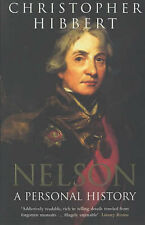 Nelson: A Personal History, Christopher Hibbert