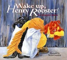 Wake up, Henry Rooster! by Margriet Ruurs (2006, Hardcover)