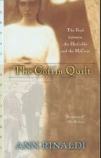 The Coffin Quilt: The Feud between the Hatfields and the McCoys Rinaldi, Ann Pa