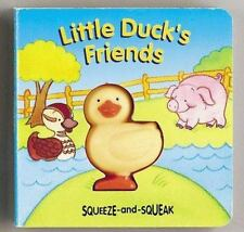 Squeeze-And-Squeak Bks.: Little Duck's Friends : Includes Toy by Muff Singer...