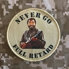 NEVER GO FULL RETARD THUNDER TROPIC TACTICAL USA ARMY MORALE DESERT HOOK PATCH