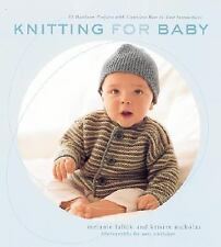 Knitting for Baby : 30 Heirloom Projects with Complete How-to-Knit...