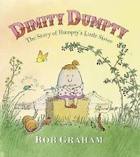 Dimity Dumpty: The Story of Humpty's Little Sister-ExLibrary