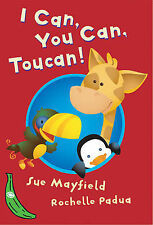 I Can, You Can, Toucan! (Green Bananas), Mayfield, Sue, New Book