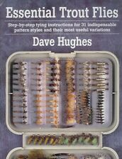 HUGHES DAVE FLY TYING & FLYFISHING BOOK ESSENTIAL TROUT FLIES paperback new