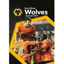 The Official Wolverhampton Wolves Yearbook 2014 New English Premier League