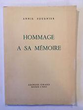 HOMMAGE A SA MEMOIRE 1962 ANNIE FOURNIER ILLUSTRE