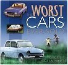 The Worst Cars Ever Sold by Giles Chapman (2007, Paperback)