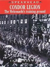 CONDOR LEGION: The Wehrmacht's Training Ground (Spearhead), Germany, Spain, Worl