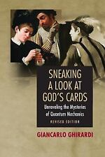Sneaking a Look at God's Cards : Unraveling the Mysteries of Quantum...