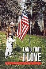 Land That I Love by Merrill Furman and Mitchell Furman (2007, Paperback)