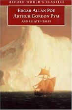 The Narrative of Arthur Gordon Pym of Nantucket, and Related Tales (Oxford World