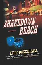 Shakedown Beach : A Mystery No. 2 by Eric Dezenhall (2005, Paperback)