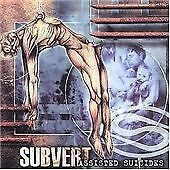 Subvert - Assisted Suicides (CD Album 2001)