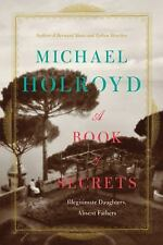 NEW - A Book of Secrets: Illegitimate Daughters, Absent Fathers