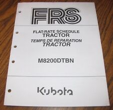 Kubota M8200DTBN Tractor Flat Rate Schedule Repair Time Manual 1999