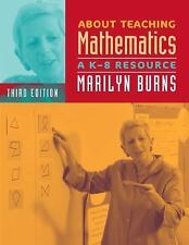 About Teaching Mathematics: A K-8 Resource, 3rd Edition by Marilyn Burns