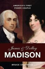 James and Dolley Madison: America's First Power Couple-ExLibrary