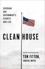 Clean House: Exposing Our Government's Secrets and Lies-ExLibrary