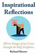Inspirational Reflections : Mirror Images of our Lives through the Holy...