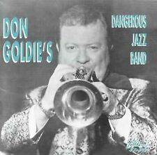 Don Goldie's Dangerous Jazz Band * New CD