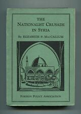 NATIONALIST CRUSADE IN SYRIA 1928 France Ottoman Turkey Druze Armenians