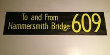 """Shep 1002 Bus Blind 42""""-609 To And From Hammersmith Bridge"""