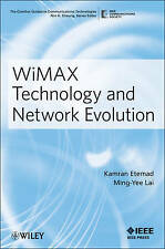 WiMAX Technology and Network Evolution, Kamran Etemad