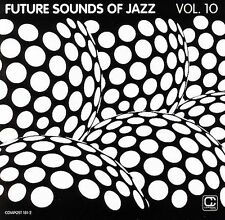 Future Sounds of Jazz, Vol. 10  (Compost Records) CD NEW Hot Chip Cal Tjader +