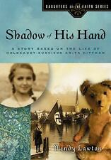 Daughters of the Faith: Shadow of His Hand : A Story Based on the Life of...