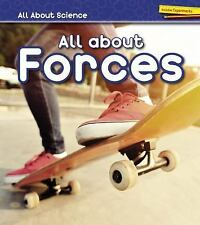 All about Science: All about Forces by Angela Royston (2016, Hardcover)