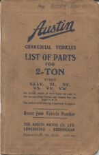 Austin 2 Ton K2 LV SL SV VS VV VW original Illustrated Spare Parts List 1945