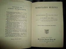 Matriculation Mechanics by William Briggs & G H Bryan 1923 Oxford Tutorial Press